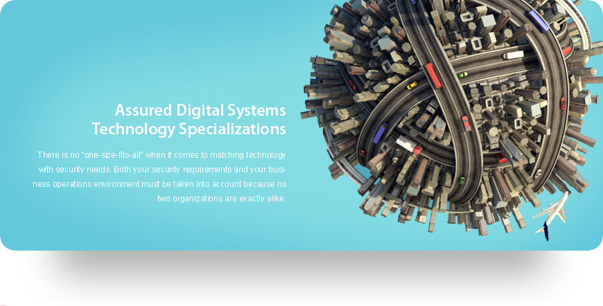 Assured Digital Systems Technology Specialties